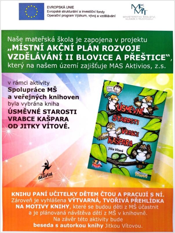 Projekt Místní akční plán rozvoje vzdělávání II Blovice a Přeštice - kniha Úsměvné starosti vrabce Kašpara od Jitky Vítové.